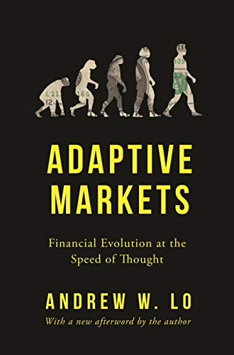 Adaptive Markets: Financial Evolution at the Speed of Thought (English Edition)