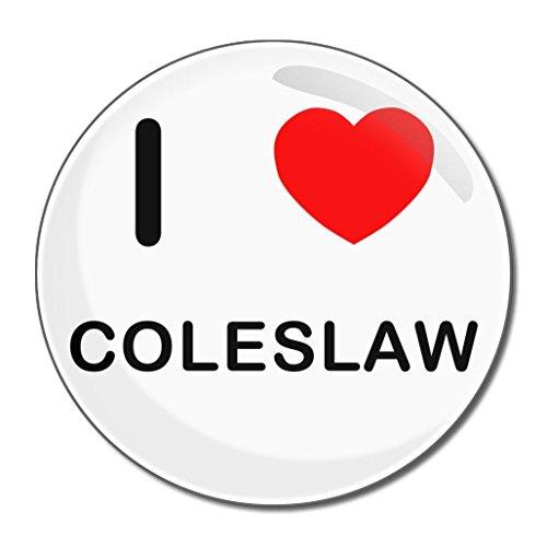 I Love Coleslaw - Miroir compact rond de 77 mm