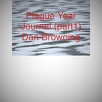 Plague Year Journal (part 1)