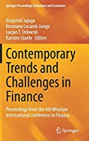 Contemporary Trends and Challenges in Finance: Proceedings from the 6th Wroclaw International Conference in Finance (Springer Proceedings in Business and Economics)