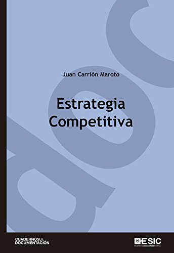 Estrategia competitiva (Cuadernos de documentación)