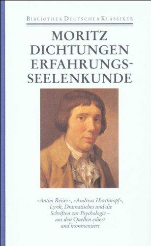Werke in zwei Bänden: Band 1: Dichtungen und Schriften zur Erfahrungsseelenkunde