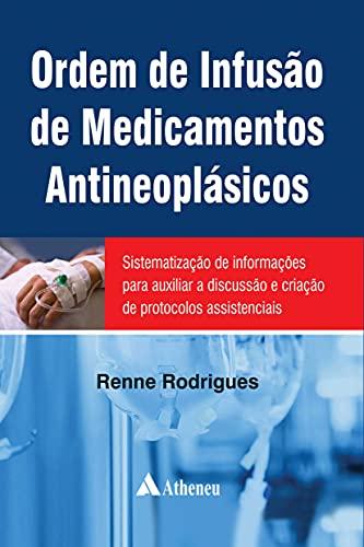 Ordem de Infusão de Medicamentos Antineoplásicos (eBook)