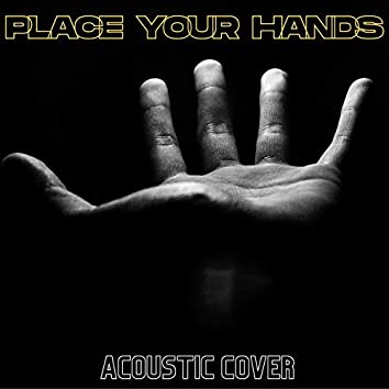 Place Your Hands