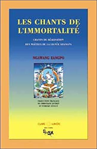 Chants de l'immortalité : Lignée Shangpa