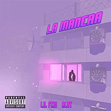 La Manera (feat. Alot)
