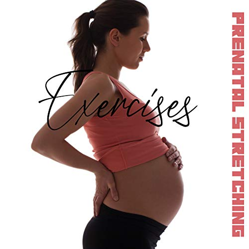 Prenatal Stretching Exercises - Background Music for Pilates and Prenatal Yoga