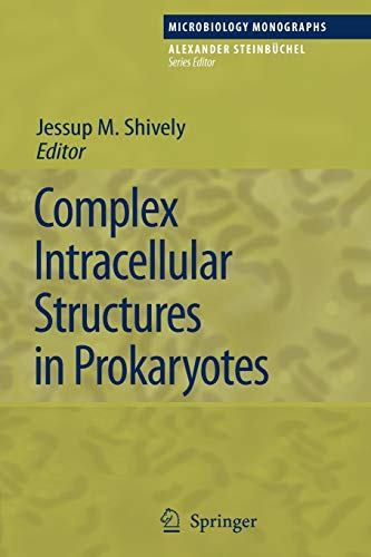 Complex Intracellular Structures in Prokaryotes (Microbiology Monographs, Band 2)