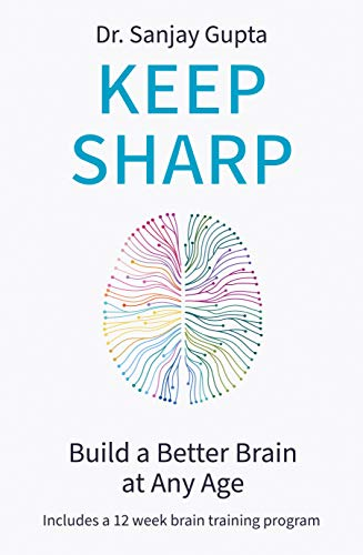 Keep Sharp: Build a Better Brain at Any Age - As Seen in The Daily Mail