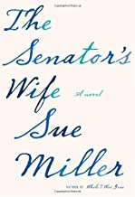 By Sue Miller: The Senator's Wife Eighth (8th) Edition