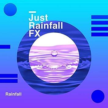 Just Rainfall: FX