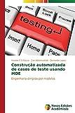 Construção automatizada de casos de teste usando MDE: Engenharia dirigida por modelos