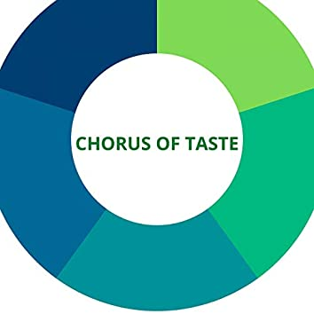 Chorus of Taste