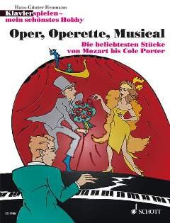 OPER OPERETTE MUSICAL - arrangiert für Klavier [Noten / Sheetmusic] aus der Reihe:...