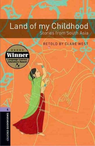 Land of My Childhood: Stories from South Asia, 1400 Headwords (Oxford Bookworms Library)の詳細を見る