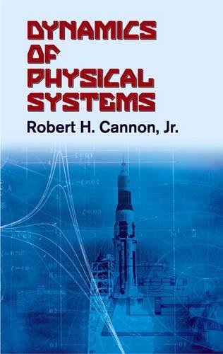 Dynamics of Physical Systems (Dover Civil and Mechanical Engineering)