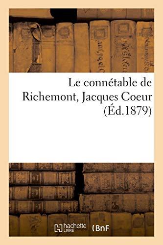 Le connétable de Richemont, Jacques Coeur