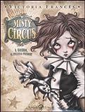 Misty Circus. Sasha, il piccolo Pierrot (Vol. 1)
