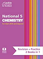 National 5 Chemistry: Revise for N5 Sqa Exams (Leckie Complete Revision & Practice)