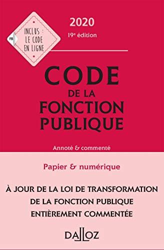 Code de la fonction publique 2020, annoté et commenté - 19e ed.