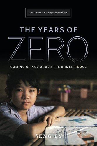 Compare Textbook Prices for The Years of Zero: Coming of Age Under the Khmer Rouge  ISBN 9781492286738 by Ty, Seng