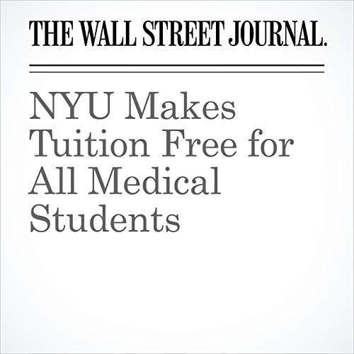 NYU Makes Tuition Free for All Medical Students copertina