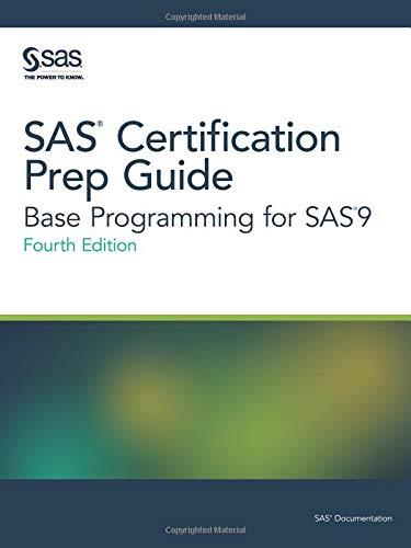 SAS Certification Prep Guide: Base …
