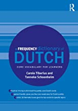 A Frequency Dictionary of Dutch: Core Vocabulary for Learners (Routledge Frequency Dictionaries) (English Edition)
