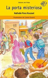 La porta misteriosa: Llibres per a 8 anys: Aventura a Egipte! Si travesseu la porta, arribareu a Egipte, però potser ja no hi haurà marxa enrere...: 41 (El Pirata Groc)