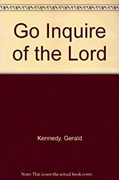 Hardcover Go Inquire of the Lord Book