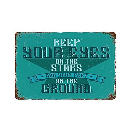 PotteLove Cartel de metal con imagen motivacional para mantener tus ojos en las estrellas y tus pies en el suelo, decoración de pared horizontal retro resistente a la intemperie, 7,9 x 11,8 cm
