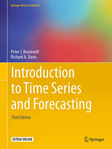 Compare Textbook Prices for Introduction to Time Series and Forecasting Springer Texts in Statistics 3rd ed. 2016 Edition ISBN 9783319298528 by Brockwell, Peter J.,Davis, Richard A.