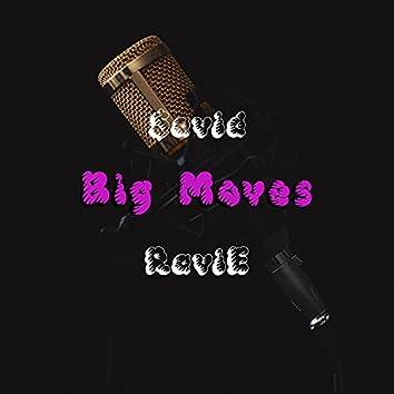 Big Moves (feat. RaviE)