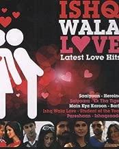Ishq Wala Love - Latest Love Hits Bollywood New Songs Compilation