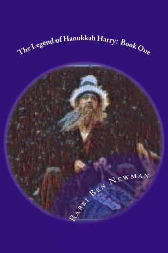 The Legend of Hanukkah Harry: Book One (Legends of Hanukkah Harry)