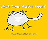What Does Nestor Need?