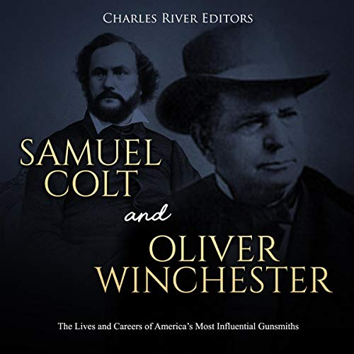 Samuel Colt and Oliver Winchester audiobook cover art