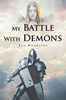 My Battle With Demons