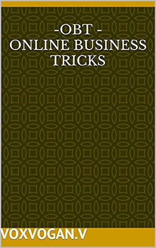 -OBT - ONLINE BUSINESS TRICKS (English Edition)