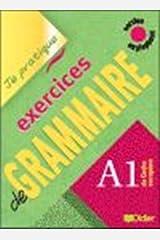 Je pratique - Exercices de grammaire: Livre A1 (version anglophone) Paperback