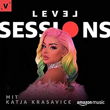 LEVEL Sessions mit Katja Krasavice