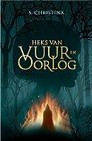 Heks van vuur en oorlog (Lara Polaris Book 1)