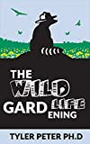 The Wildlife Gardening: How to Attract Bees, Butterflies, Birds, and Other Animals (English Edition)