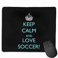 冷静を保ち、サッカーを愛する マウスパッド ゲーミングマウスパッド ラップトップマット pcマウスパッド リストレスト ラバーマット 滑り止め 耐久性 高級感 25*30