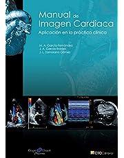 Manual de Imagen Cardiaca: Aplicación en la práctica clínica