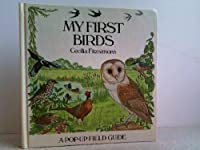 My First Birds: A Pop-Up Field Guide 0060218924 Book Cover