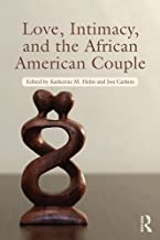 Love, Intimacy, and the African American Couple (Routledge Series on Family Therapy and Counseling)