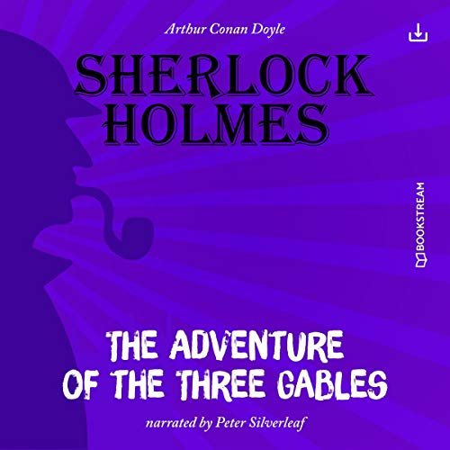 The Adventure of the Three Gables cover art