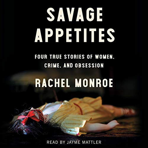 Savage Appetites audiobook cover art