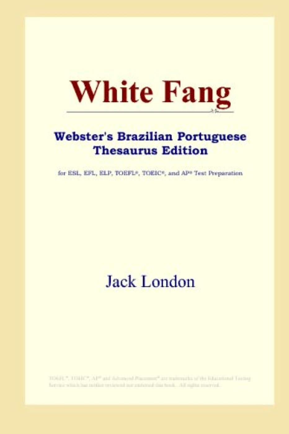 独創的摂氏空White Fang (Webster's Brazilian Portuguese Thesaurus Edition)